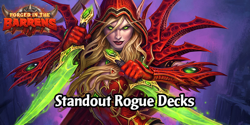 Early Standout Rogue Decks in Forged in the Barrens - Watch Post, Stealth, and Weapon Rogue Decks