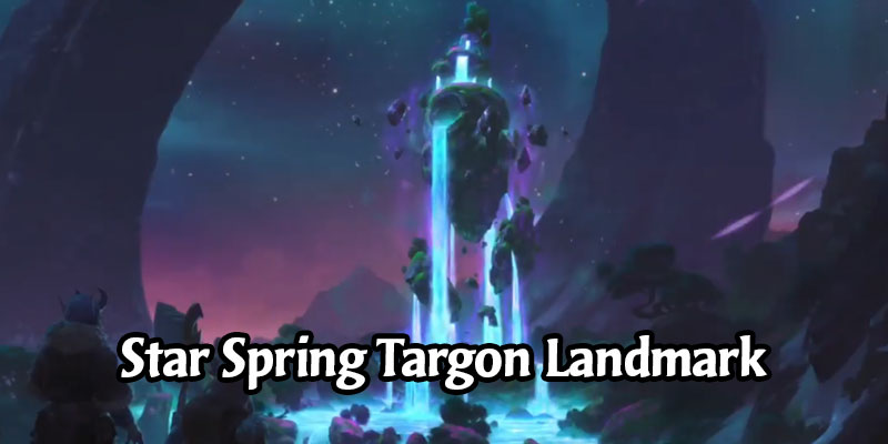 Star Spring, a New Targon Landmark Has Been Revealed for Runeterra's Monuments of Power Expansion (3 New Cards)