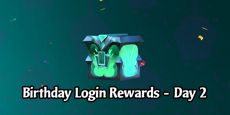 Today's Legends of Runeterra Anniversary Celebrate Login Gift is a Common Prismatic Chest