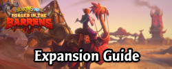 Forged in the Barrens Expansion Guide