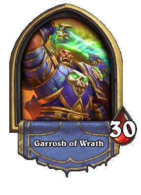 Garrosh of Wrath Card Image