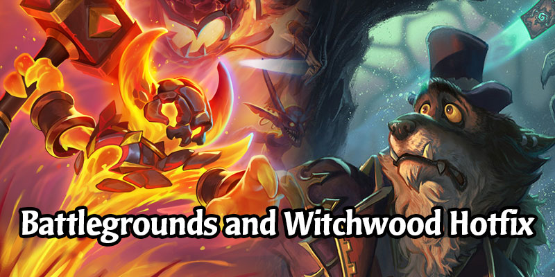A Hearthstone Hotfix is Available for Battlegrounds Lag and Witchwood Adventure Issues