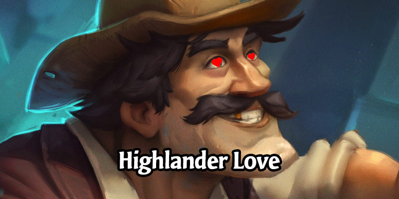 Happy Singles Awareness Day, Hearthstone! Highlander Decks to Celebrate Love is in the Air