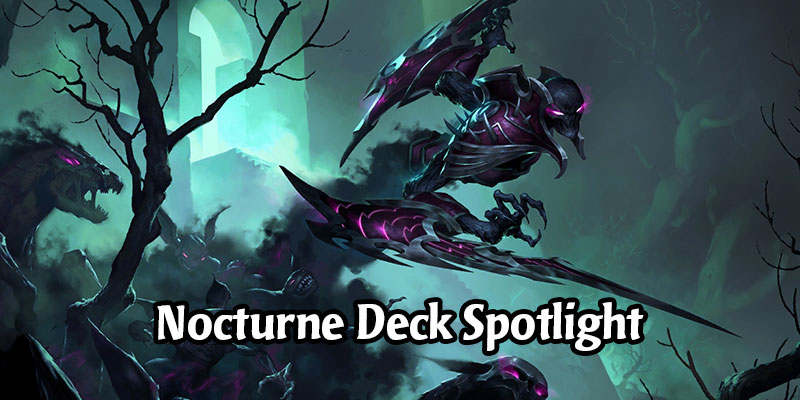 Snuff Out the Light on Runeterra's Ladder with These 6 Scary Nocturne Decks