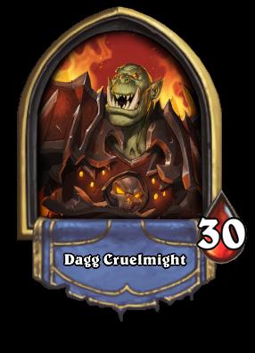Dagg Cruelmight Card Image