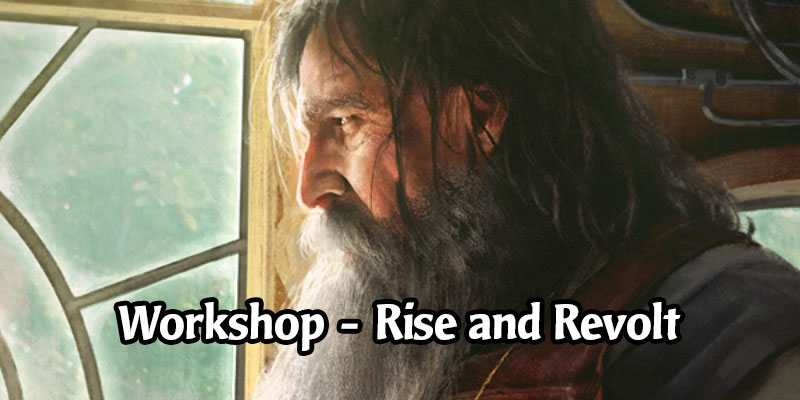 The Workshop Series Continues in MTG Arena with Rise and Revolt - Play for Free til Wednesday
