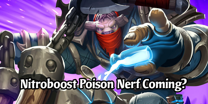 Nerf or Typo? Blizzard's Updated Returning Decks for Hearthstone May Have Leaked a Change to Nitroboost Poison