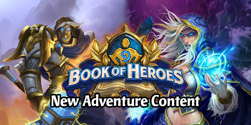 Hearthstone Book of Heroes - A Free Solo Experience For All Classes Lasting a Year!