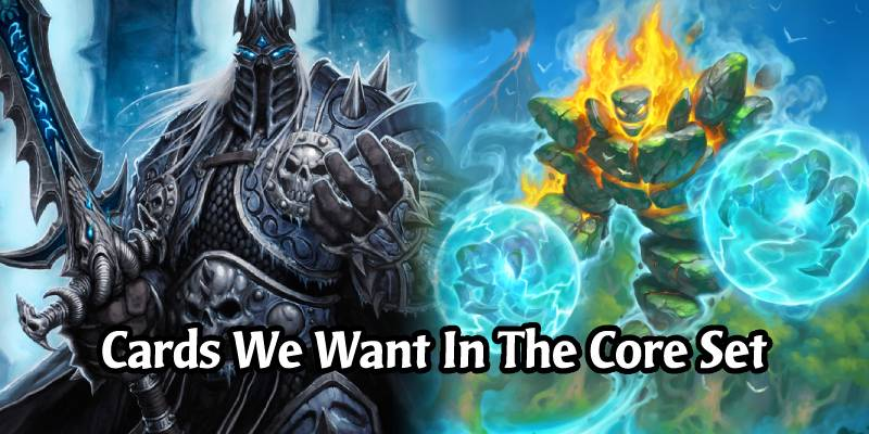 The Wild And Rotating Cards That We Want To See Added To Hearthstone's Upcoming New Core Set