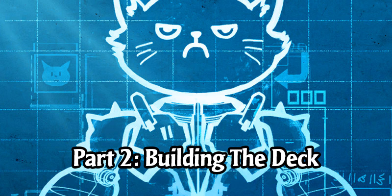 Winning Your Own Way: Building a Competitive Deck in Legends of Runeterra Part 2 - Building The Deck