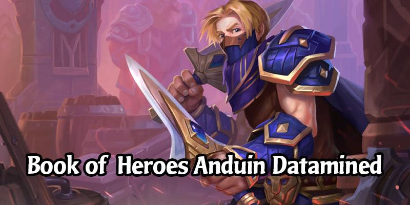 Book of Heroes Datamined - The Priest Adventure of Anduin Wrynn (Bosses, Decks, Voicelines)