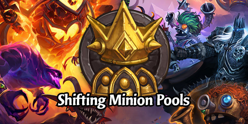 Hearthstone's Battlegrounds Implements Shifting Minion Pools