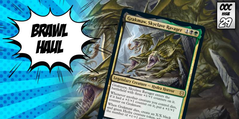 Brawl Haul - Putting Counters on Everything with Grakmaw, Skyclave Ravager