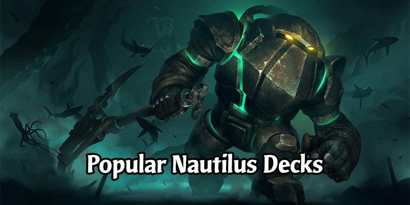 Outstanding Nautilus Decks for Runeterra's Rising Tides Expansion