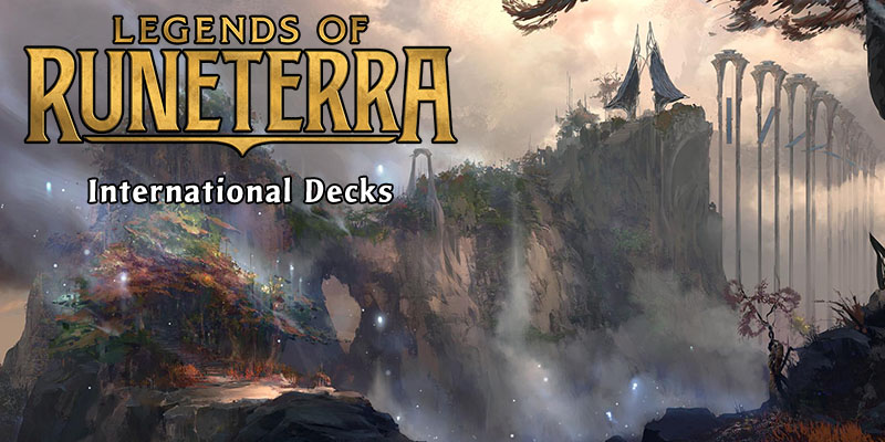 Top Legends of Runeterra Decks From the International Streaming Community