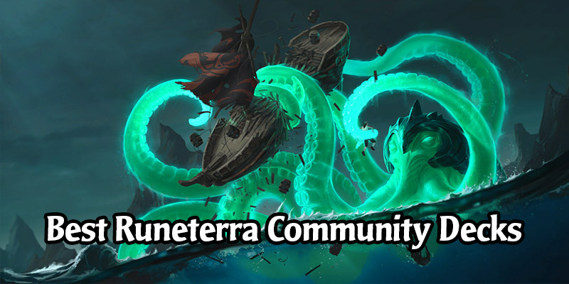Legends of Runeterra Meta Decks - The Best Runeterra Community Decks