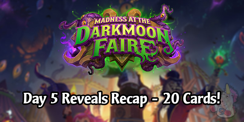 Day 5 of Madness at the Darkmoon Faire Card Reveals - All 20 Cards!
