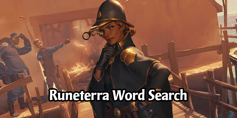 The Champions of Runeterra Word Search