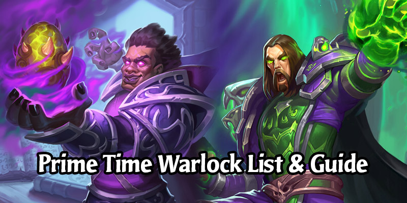 Prime Time Warlock Deck List and Guide - Memes and Dreams #12
