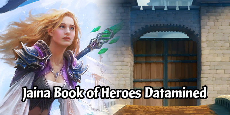 Book of Heroes Datamined - The Mage Adventures of Jaina Proudmoore