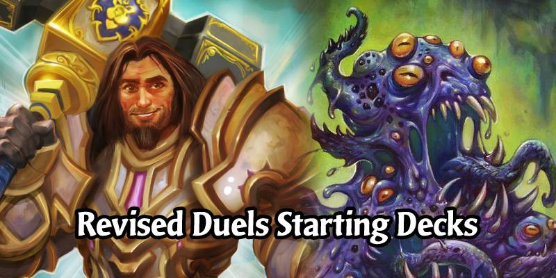 Revised Awesome Starting Decks for Every Class in Hearthstone's Duels Mode