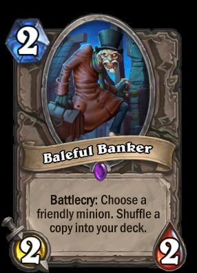 Baleful Banker Card Image