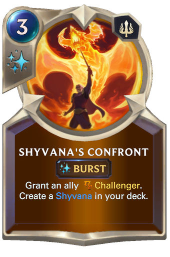 Shyvana's Confront Card Image