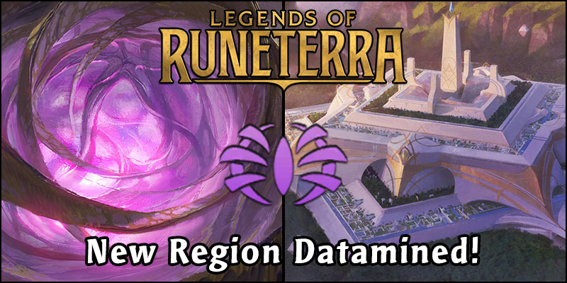 Legends of Runeterra - New Region Datamined!
