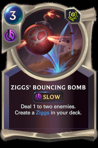 Ziggs' Bouncing Bomb Card Image