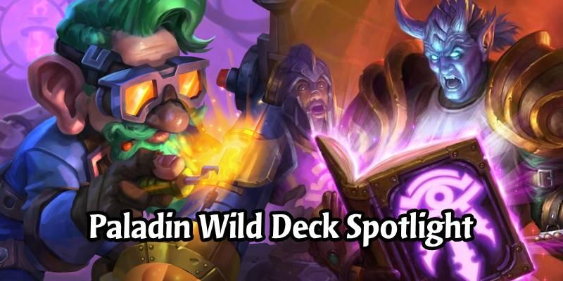 Justice Demands Retribution! - Darkmoon Faire Paladin Wild Deck Spotlight