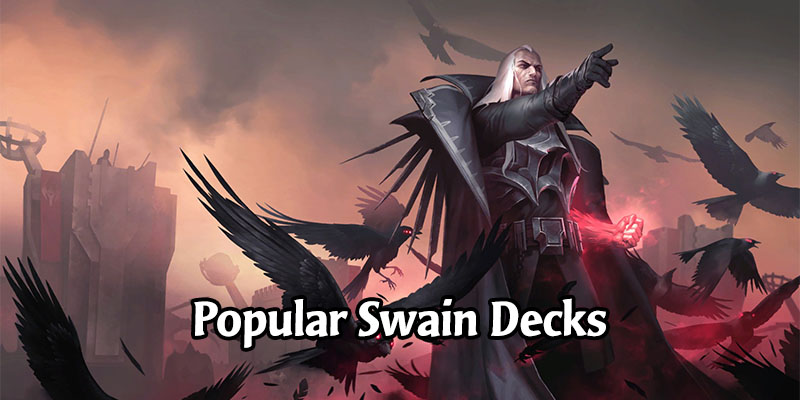 Awesome Swain Decks for Runeterra's Rising Tides Expansion