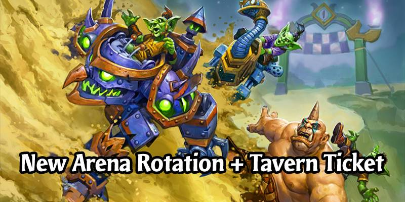 "The Darkmoon Races Brings a New Hearthstone Arena Rotation - Don't Forget Your ""Free"" Tavern Ticket"