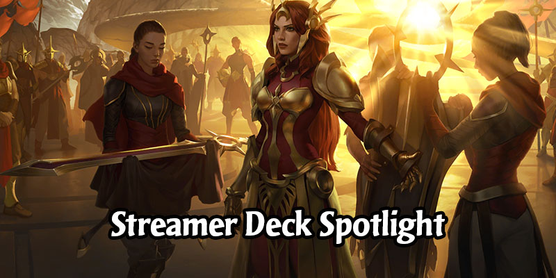 5 New Decks You'll Want to Play from Popular Legends of Runeterra Streamers