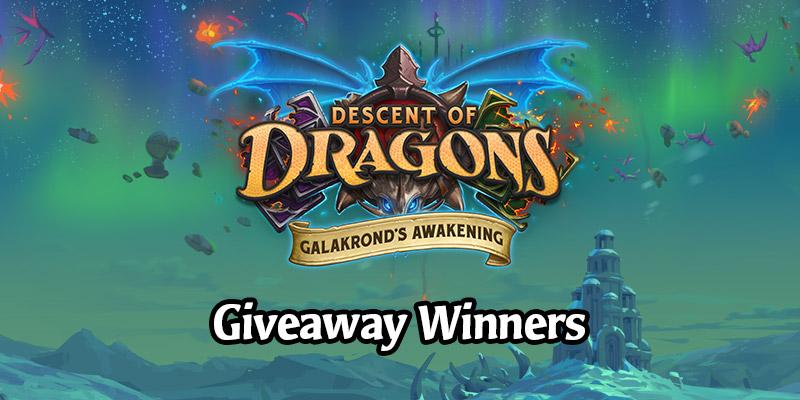 Galakrond's Awakening Giveaway Winners