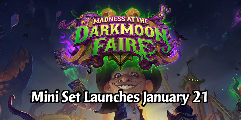 Hearthstone's Darkmoon Faire Mini Set Releases 35 New Cards on January 21, New Cards Available in Packs or For $15