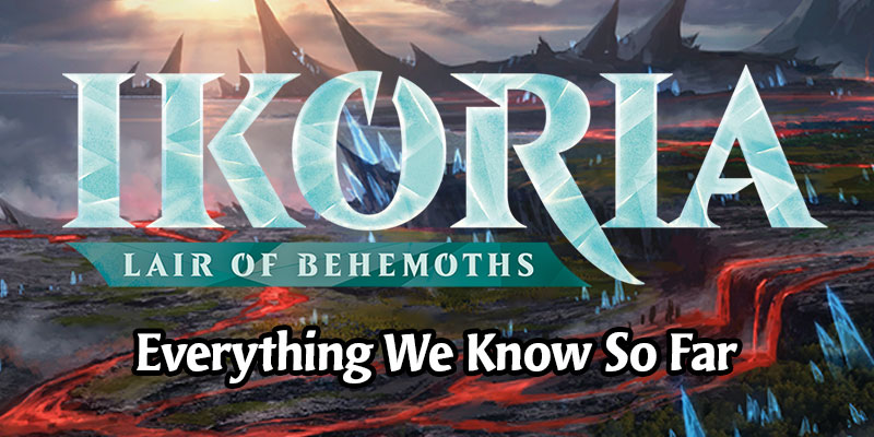 Everything we Know About Ikoria: Lair of Behemoths From the Announcement Stream