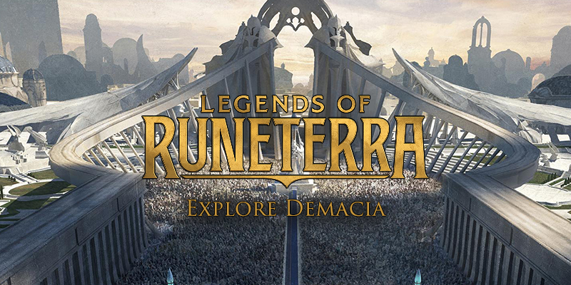Legends of Runeterra - Explore Demacia