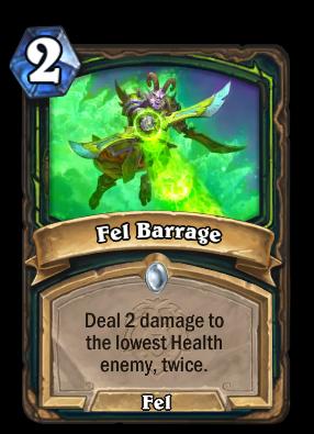 Fel Barrage Card Image