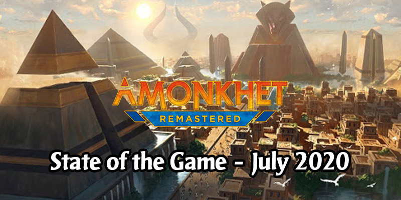 Arena State of the Game July 2020 - JumpStart, Arena Open, FNM, Amonkhet Remastered