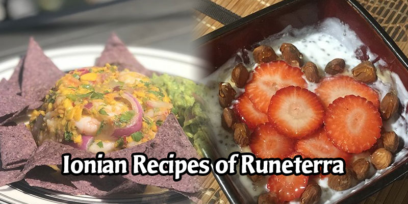 Recipes of Runeterra - Riot's Ionian Recipes From Their Internal Faction Wars Tournament