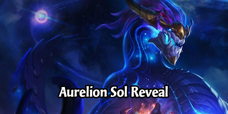 Aurelion Sol is the Newest Legends of Runeterra Targon Champion Coming in Call of the Mountain (6 New Cards Revealed!)