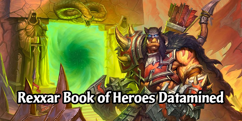 Book of Heroes Datamined - The Hunter Adventures of Rexxar (Bosses, Decks, Voicelines)