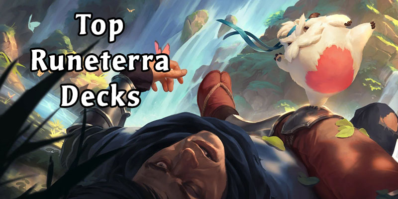 Legends of Runeterra - Top Decks for the Week