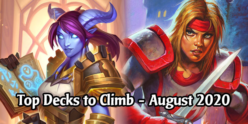 Finish Your August 2020 Ranked Climb With These Top Performing Standard Hearthstone Decks
