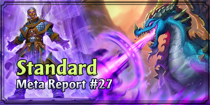Standard Meta Report #27 - Top Hearthstone Decks March 8, 2020 - March 15, 2020