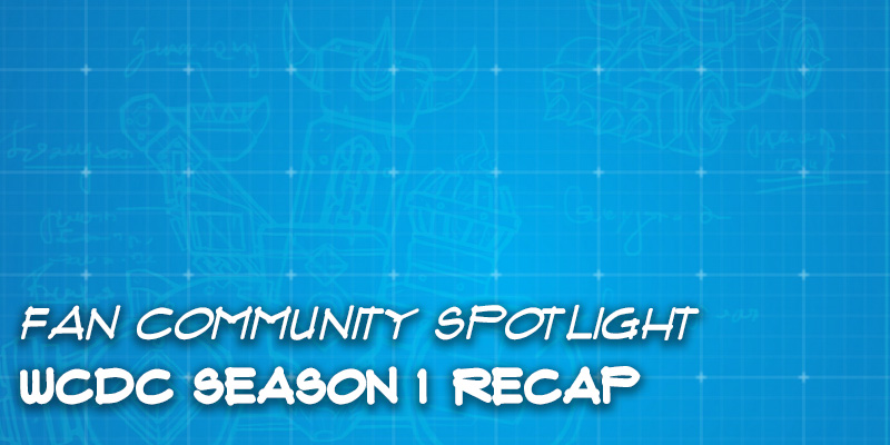 Fan Community Spotlight - WCDC Season 1 Recap