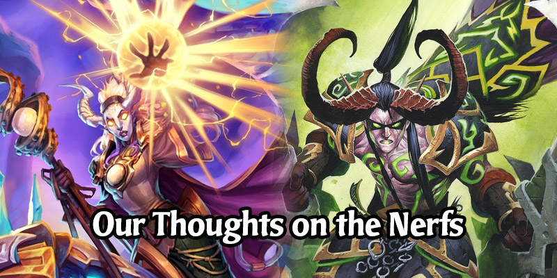 Nerfs are Around the Corner! Our Thoughts on the Upcoming July Hearthstone Balance Changes
