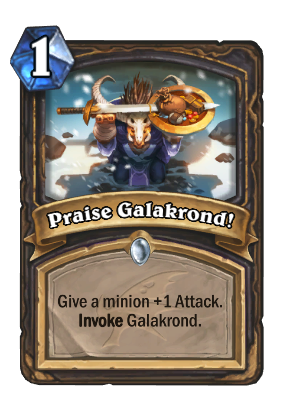 Praise Galakrond! Card Image