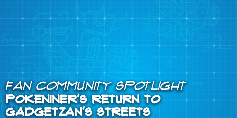 "Fan Community Spotlight - Pokeniner's ""Return to Gadgetzan's Streets"""