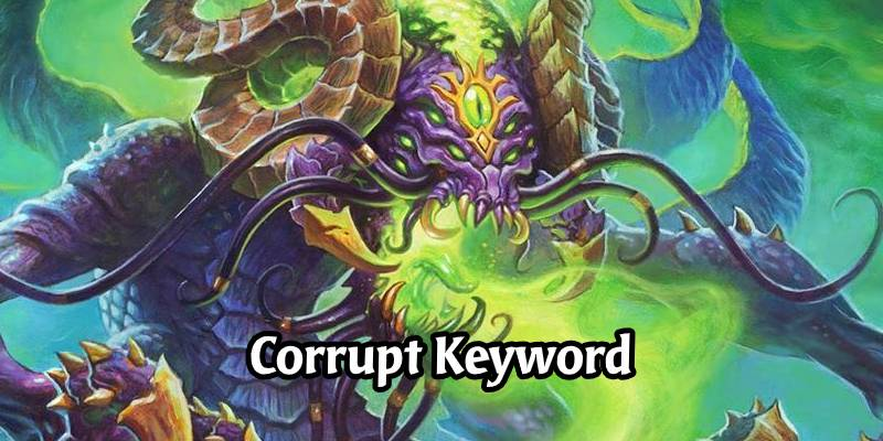 Hearthstone's Madness at the Darkmoon Faire Expansion Gives Us Corrupt - A New Keyword